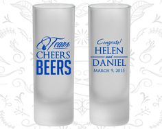 Tears, Cheers, Beers, Frosted Shooter Glass, Southern Wedding (462)