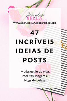 47 incríveis ideias de posts