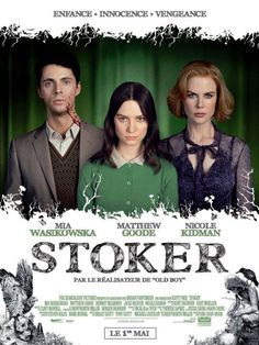Stoker (2013) is a criminally underrated film. Besides being the debut American film of renowned filmmaker Chan-wook Park, this film is also Wentworth Miller's first produced screenplay.