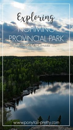 Exploring Nopiming Provincial Park in Manitoba, Canada. Get away for the weekend and hike to Tulabi Falls or canoe/kayak on Bird Lake and/or Tulabi Lake.