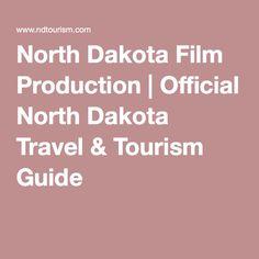 North Dakota Film Production   Official North Dakota Travel & Tourism Guide