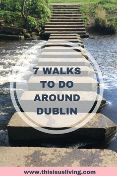 7 walks to do around Dublin. Along the river, or the canal. All walks are free, and available year-round!