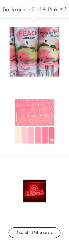 """""""Backround: Red & Pink #2"""" by banana-lee ❤ liked on Polyvore featuring pictures, backgrounds, photos, aesthetic, food, design seeds, color, color palettes, pink and fillers"""