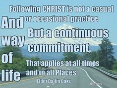 Following Christ is not a casual occasional practice but a contiuous commitment