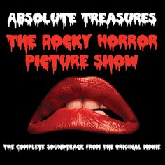 The Rocky Horror Picture Show Soundtrack: Absolute Treasures