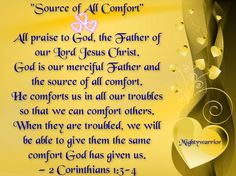 """The Infallible Word of God !!!: 2 Corinthians 1:3-4 ~~~ """" Source of all Comfort """""""