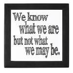Shakespeare quote know not what we may be Ophelia in Hamlet -- graduation gifts