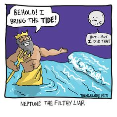 Neptune the Filthy Liar