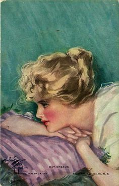 Day Dreams, by Harrison Fisher ~ c.1922