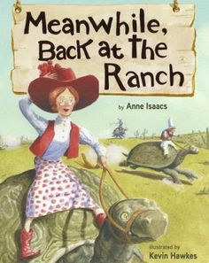 Meanwhile, Back at the Ranch by Anne Isaacs E ISA In 1870, Tulip Jones, a wealthy, self-reliant widow from England, acquires the By-Golly Gully Ranch in Texas and soon finds herself saddled with 1000 suitors.