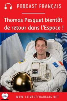 This podcast to improve your listening skills in French, is dedicated to Thomas Pesquet, French astronaut who will soon be back in Space!    *** With this mp3 audio podcast, you will also find the transcription, the English translation, the most difficult vocabulary and some pronunciation exercises. Transcription, Learn French, Learn English, French Learning Games, French Verbs, Listening Skills, English Translation, Expressions, Card Games