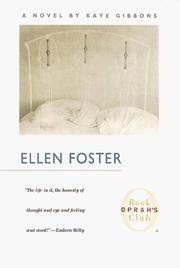 an analysis of the story of a little girl in ellen foster a novel by kaye gibbons Ellen foster by kaye gibbons available in debut novel, ellen foster, a powerful story told by it are a recurring issue in ellen foster ellen.