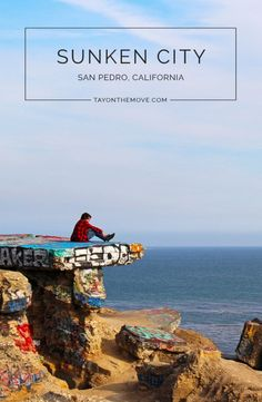 Sunken City, San Pedro, California - A hidden gem in Southern California and should be on the top of your places to see when visiting California!