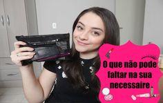 O que não pode faltar na sua necessaire   Luana Souza