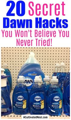 20 Frugal Ways to Use Dawn Dish Soap- Did you know that Dawn can be used for much more than just dishes? Check out these frugal ways to use Dawn dish soap! They can save you a lot of money! | money saving tips, frugal living, money saving ideas, other uses for Dawn dish soap, homemade cleaner, DIY #diy #cleaninghacks #homemaking #homemade #frugal #acultivatednest