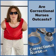 Are Correctional Nurses Outcasts?