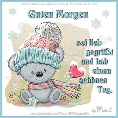 German Quotes, Woodland Party, Cute Illustration, Eat Cake, Good Morning, Snoopy, Teddy Bear, Animals, Fictional Characters