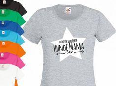 Fan-Shirts für HundefreundeHundespruch T-Shirt: Tierisch verliebte Hundemama