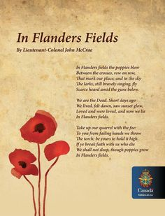 John McCrae wrote In Flanders Fields 100 years ago today, on May 1915 during the Second Battle of Ypres Second Battle Of Ypres, American Legion Auxiliary, Flanders Field, Canada Eh, Lest We Forget, Remembrance Day, Fields, Poppies, Me Quotes