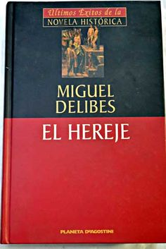El hereje/Delibes, Miguel