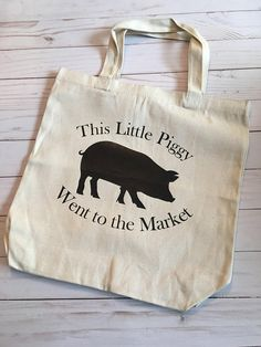Items similar to This Little Piggy went to the Market canvas tote on Etsy Vinyl Crafts, Vinyl Projects, Sewing Projects, Diy Tote Bag, Tote Bags, Bag Quotes, Reusable Grocery Bags, This Little Piggy, Plastic Spoons