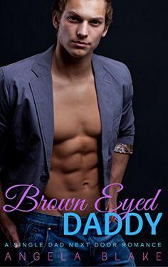 Brown Eyed Daddy: A Single Dad Next Door Romance by Angel... https://www.amazon.com/dp/B073YNJWP7/ref=cm_sw_r_pi_dp_x_VROBzbHTWM2QA