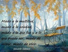 Miedo. Eduardo Galeano *