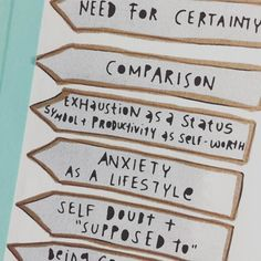 """Things to let go of [photo of grey arrows that say """"need for certainty comparison exhaustion as a status symbol  productivity as self-worth anxiety as a lifestyle self doubt  'supposed to'""""]"""