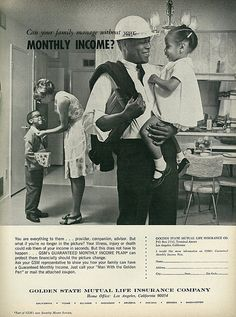 1966 Ad, Golden State Mutual Life Insurance Company, 1960s Family   Flickr - Photo Sharing!