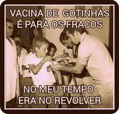 """Um pouco só de saudade.....rsrs... a professora parava a aula, mandava o povo enfileirar e a vacina ia de braço em braço, com um """"revólver"""" (?!)... Acredite se quiser!!! :-)"""
