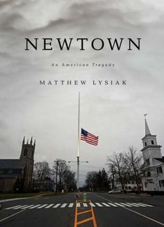 'Newtown: An American Tragedy'   by Matthew Lysiak.  A difficult book to read at times.  I wouldn't really call it a book I loved because of the horrific truth it told.  I'm just glad that I read it.