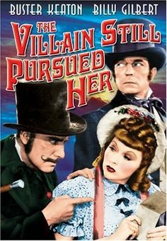 The Villain Still Pursued Her (1940) starring Hugh Herbert, Anita Louise, Alan Mowbray, Buster Keaton and Joyce Compton