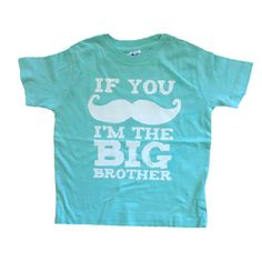 Big Brother - Mint Color Boys Mustache Shirt - If you Mustache I'm the Big Brother Kids Shirt - Funny Saying Mustache Tee - Kids Clothes