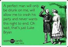 Oh how I love that man....Luke Bryant!