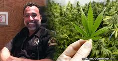 Good Cop Risks His Career to Openly Advocate for Legalization of Cannabis