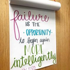 Failure is the opportunity to begin again more intelligently. Quotes For Kids, Great Quotes, Me Quotes, Motivational Quotes, Inspirational Quotes, Cool Words, Wise Words, Classroom Quotes, Teacher Quotes