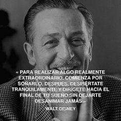 « Para realizar algo realmente extraordinario, comienza por soñarlo. Después, despiértate tranquilamente y dirígete hacia el final de tu sueño sin dejarte desanimar jamás » Walt Disney #sueno #disney #extraordinario http://www.pandabuzz.com/es/cita-del-dia/walt-disney-realizar-extraordinario