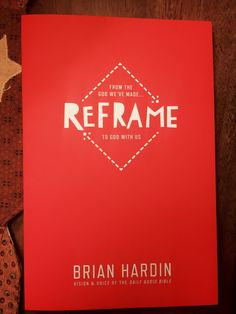 Reframe (full book review at link)