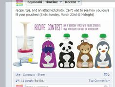 "RECIPE CONTEST!! The cook with the most ""likes"" will win a Squooshi 4 pack with filling station, and will also be featured on our recipe blog. Please reply to this post with your favorite squishy food recipe, tips, and an attached photo. Can't wait to see how you guys fill your pouches! (Ends Sunday, March 23rd @ Midnight) #foodpouches #organic #babyfood #babyfoodrecipe #justmakeit #babysnack #toddlersnack #nomnoms #nomnom #squooshi #contest #giveaway #toddlerfood #babypuree #organicfood…"
