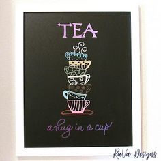 tea a hug in a cup chalkboard art font lettering cups stack loddie doddie white frame magnetic quotes decor Polymer Clay Magnet, Clay Magnets, Chalkboard Art Fonts, Magnetic Chalkboard, Diy Bracelet Storage, Happy Birthday Chalkboard, Writing Romance, Jewelry Rack, The 5th Of November