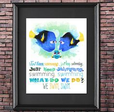 Finding Dory -- Just Keep Swimming Printable 8x10 Poster -- DIGITAL DOWNLOAD / Instant Download / Printable