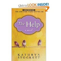 """The book, """"The Help"""" is even better than the movie!"""