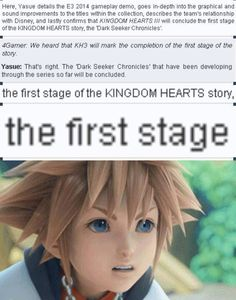 I knew it!! Kingdom Hearts is gonna be the next Final Fantasy!! And it's about time they ended the first chronicle. I can't wait for the future with new characters maybe even new worlds!!