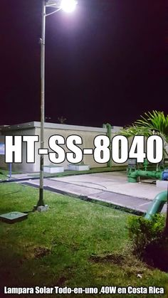 HITECHLED 40W ALL IN ONE INTEGRATED SOLAR LED STREET LIGHT IN COSTA RICA. lamparas solares todo en uno,luminaria solar todo en u no....www.hitechled.cn