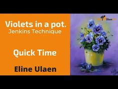 Violets in a pot, Quick Time. Jenkins Technique by Eline Ulaen. Gary Jenkins, Painting Workshop, Paint Background, Bob Ross, Painting Tutorials, Learn To Paint, Oil, Make It Yourself, Violets
