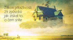 Zákon přitažlivosti: 29 způsobů jak získat to, o čem sníte Nordic Interior, Karma, Movie Posters, Mantra, Spirit, Motivation, Health, Fitness, Quotes