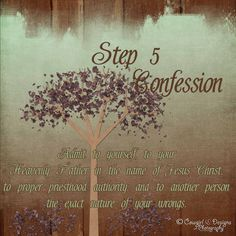 Step 5 Confession...LDS Addiction Recovery http:\/\/cowgirl-design-and ...