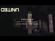 Empires LIVE -- Of Dirt and Grace -- Hillsong UNITED - YouTube