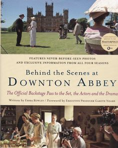 Behind the Scenes at Downton Abbey First Four Seasons 2005 HC DJ Very Good