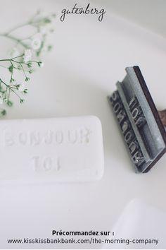 Gutenberg, le 1er fer à graver le savon de tout le monde entier, made in Auvergne & Rhône Alpes (donc made in France quoi)